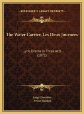 The Water Carrier, Les Deux Journees - Luigi Cherubini