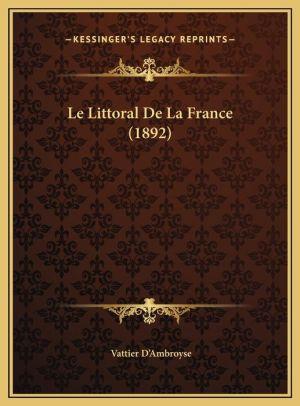 Le Littoral De La France (1892)