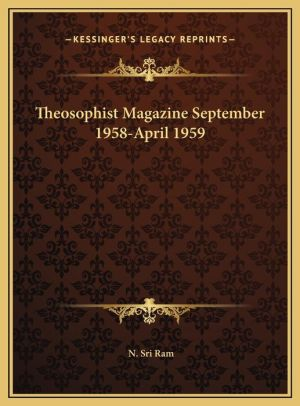 Theosophist Magazine September 1958-April 1959