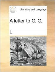 A Letter to G. G.