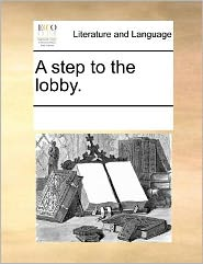 A step to the lobby. - See Notes Multiple Contributors