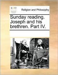 Sunday reading. Joseph and his brethren. Part IV.