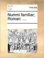 Nummi familiar; Roman: ...