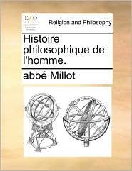 Histoire Philosophique de L'Homme.