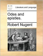 Odes and epistles. - Robert Nugent