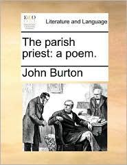 The parish priest: a poem.