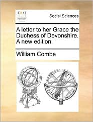 A letter to her Grace the Duchess of Devonshire. A new edition.