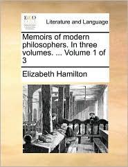 Memoirs of modern philosophers. In three volumes. ... Volume 1 of 3