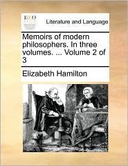 Memoirs of modern philosophers. In three volumes. ... Volume 2 of 3
