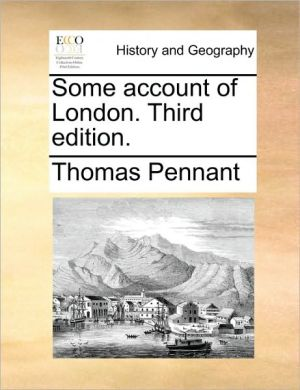 Some account of London. Third edition. - Thomas Pennant