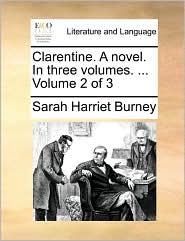 Clarentine. A novel. In three volumes. ... Volume 2 of 3