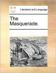 The Masquerade.