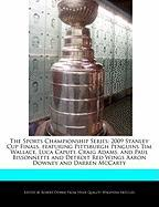 The Sports Championship Series: 2009 Stanley Cup Finals, Featuring Pittsburgh Penguins Tim Wallace, Luca Caputi, Craig Adams, and Paul Bissonnette and