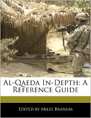 Al-Qaeda In-Depth - Miles Branum