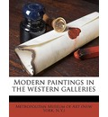 Modern Paintings in the Western Galleries - New York Metropolitan Museum of Art