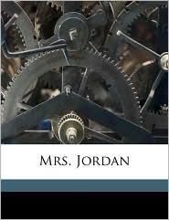 Mrs. Jordan - James Boaden