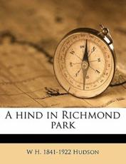 A Hind in Richmond Park - W H 1841 Hudson