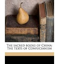 The Sacred Books of China - Confucius