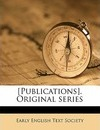 [Publications]. Original Series Volume 157 - Early English Text Society