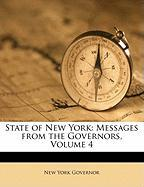 State of New York: Messages from the Governors, Volume 4