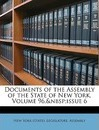 Documents of the Assembly of the State of New York, Volume 96, Issue 6 - New York (State) Legislature Assembly