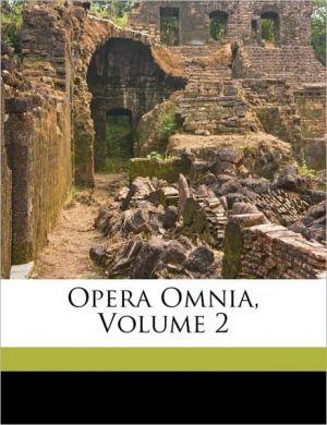 Opera Omnia, Volume 2 - Lucius Annaeus Seneca