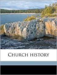 Church history Volume 3 - J H. 1809-1890 Kurtz, John Macpherson