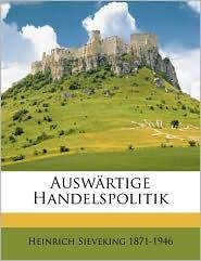 Auswartige Handelspolitik - Heinrich Sieveking