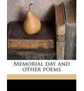 Memorial Day and Other Poems - Richard Burton