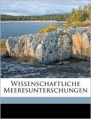 Wissenschaftliche Meeresunterschungen Volume n.F. bd. 13: Abt. Kiel (1911)