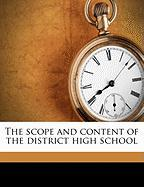 The Scope and Content of the District High School