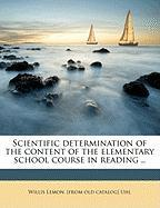 Scientific Determination of the Content of the Elementary School Course in Reading ..