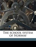The School System of Norway
