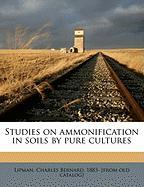 Studies on Ammonification in Soils by Pure Cultures
