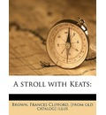 A Stroll with Keats - Frances Clifford Brown