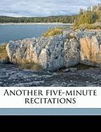 Another Five-Minute Recitations