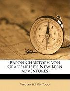 Baron Christoph Von Graffenried's New Bern Adventures