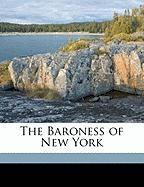 The Baroness of New York
