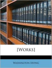 [Works] - Washington Irving