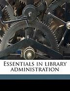 Essentials in Library Administration