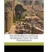 An Historico-Critical Introduction to the Pentateuch - Heinrich Andreas Christoph Havernick, Heinrich Andreas Christoph H Vernick