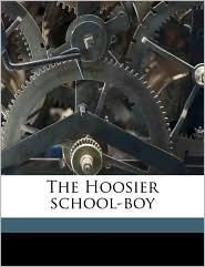 The Hoosier school-boy - Edward Eggleston