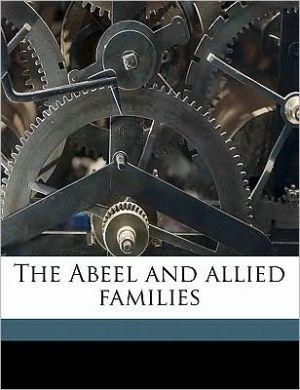 The Abeel and allied families - Henry Whittemore