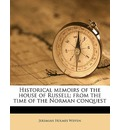 Historical Memoirs of the House of Russell; From the Time of the Norman Conquest Volume 1 - Jeremiah Holmes Wiffen