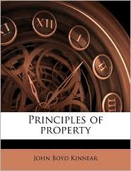 Principles of property - John Boyd Kinnear
