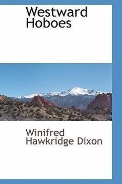 Westward Hoboes - Dixon, Winifred Hawkridge