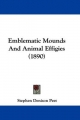 Emblematic Mounds and Animal Effigies (1890) - Stephen Denison Peet