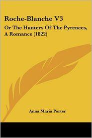 Roche-Blanche V3 - Anna Maria Porter