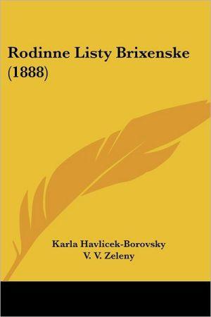 Rodinne Listy Brixenske (1888) - Karla Havlicek-Borovsky