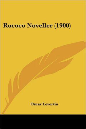 Rococo Noveller (1900)